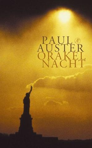 Orakelnacht  by  Paul Auster