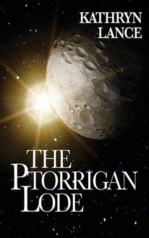 The Ptorrigan Lode  by  Kathryn Lance