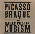 Picasso, Braque and Early Film in Cubism  by  Bernice Rose