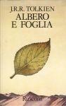 Albero e foglia  by  J.R.R. Tolkien