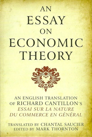 Richard Cantillons Essay on the Nature of Trade in General: A Variorum Edition  by  Richard Cantillon