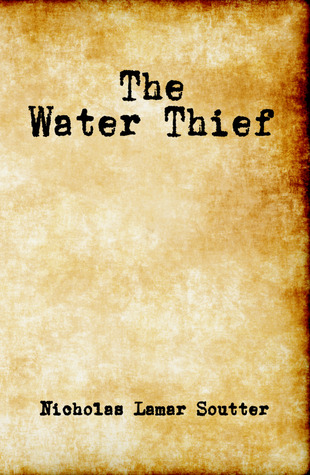 The Water Their  by  Nicholas Lamar Soutter