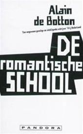 De romantische school: sex, winkelen en de roman  by  Alain de Botton