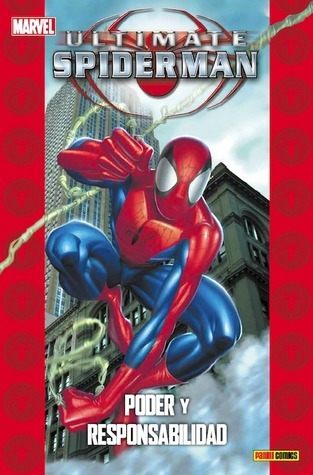 Ultimate Spiderman 1: Poder y Responsabilidad (Coleccionable Ultimate #1)  by  Brian Michael Bendis