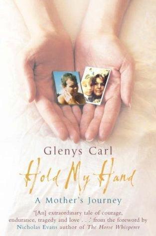 hold my hand Glenys Carl