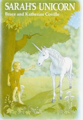 Sarahs Unicorn Bruce Coville