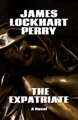The Expatriate James Lockhart Perry