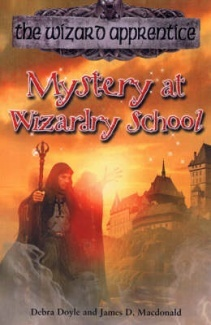 Mystery At Wizardry School Debra Doyle