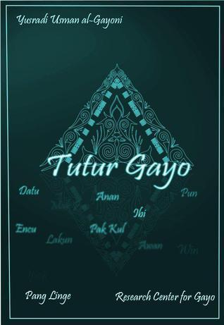 Tutur Gayo Yusradi Usman al-Gayoni