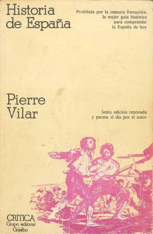 Spain, A Brief History  by  Pierre Vilar