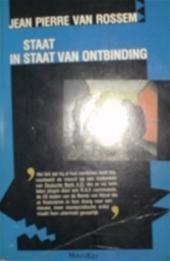 Staat in staat van ontbinding: roman voor een 13de december  by  Jean Pierre Van Rossem