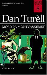 Mord på møntvaskeriet Dan Turèll