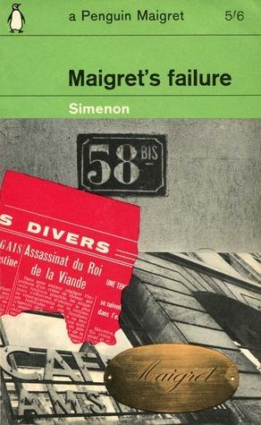 Maigrets Failure  by  Georges Simenon