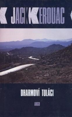 Dharmoví tuláci Jack Kerouac