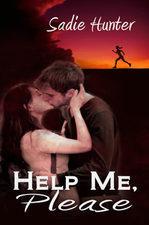 Help Me, Please  by  Sadie Hunter