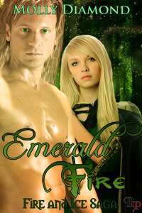 Emerald Fire (Fire And Ice Saga #1) Molly Diamond
