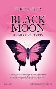 Black Moon. Lombra del cuore Keri Arthur