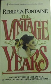 The Vintage Years  by  Rebecca Fontaine
