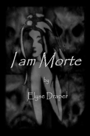 I am Morte Elyse Draper