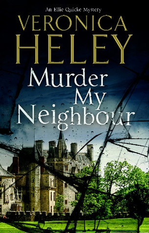 Murder My Neighbour  by  Veronica Heley