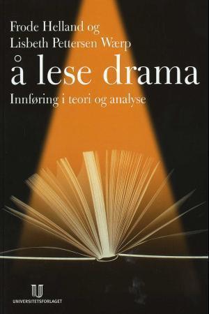Å lese drama  by  Frode Helland