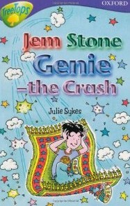 Gem Stone Genie -The Crash (Oxford Reading Tree: Stage 11 B: Tree Tops)  by  Julie Sykes
