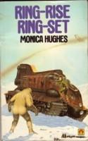 Ring-Rise, Ring-Set Monica Hughes