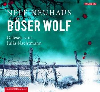 Böser Wolf (Bodenstein & Kirchhoff, #6)  by  Nele Neuhaus