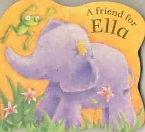 A Friend For Ella Karen Wallace