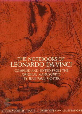 Notebooks of Leonardo Da Vinci Edward MacCurdy