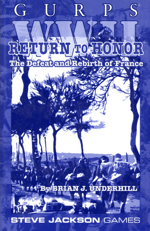 GURPS WWII: Return To Honor  by  Brian J. Underhill