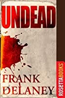 Undead  by  Frank Delaney
