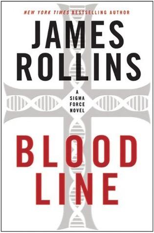 Bloodline: A Sigma Force Novel James Rollins