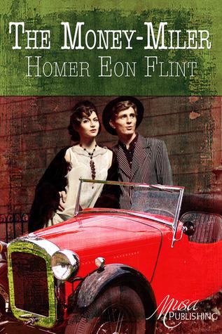 The Money-Miler  by  Homer Eon Flint