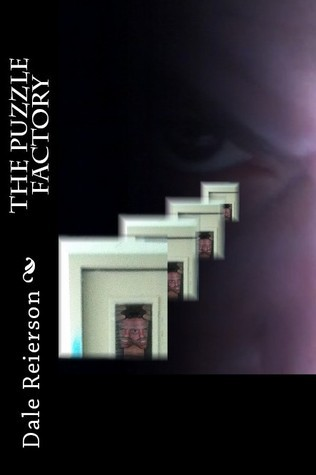 The Puzzle Factory  by  Dale W. Reierson
