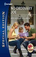 No Ordinary Joe  by  Michelle Celmer