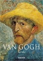 Vincent Van Gogh 1853 1890 Vision Und Wirklichkeit Ingo F. Walther