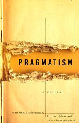 Pragmatism: A Reader Louis Menand