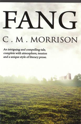 Fang  by  C.M. Morrison