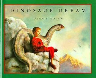 Dinosaur Dream Dennis Nolan