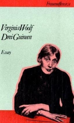 Drei Guineen  by  Virginia Woolf