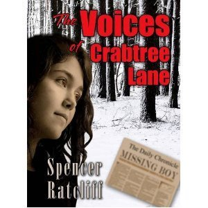 The Voices of Crabtree Lane Spencer Ratcliff