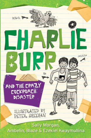 Charlie Burr and the Crazy Cockroach Disaster  by  Sally Morgan