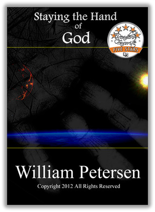 Staying the Hand of God  by  William  Petersen