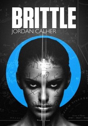 Brittle  by  Jordan Calher