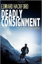 Deadly Consignment  by  Edward Hackford