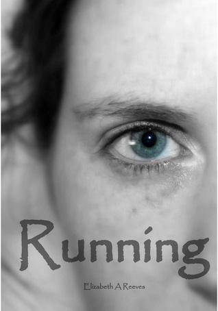 Running  by  Elizabeth A. Reeves
