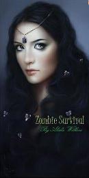 Zombie Survival  by  Alisha Wilkins
