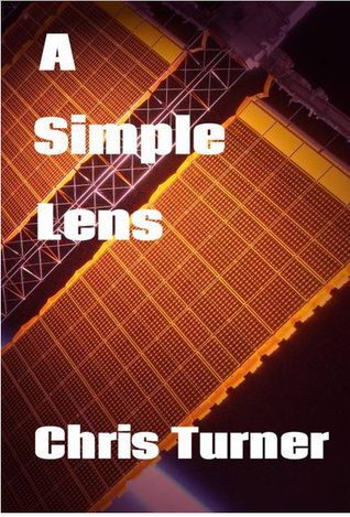 A Simple Lens  by  Chris  Turner