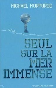 Seul Sur La Mer Immense  by  Michael Morpurgo
